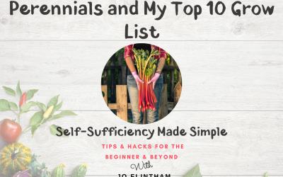 Episode #8 Perennials and My Top Grow List