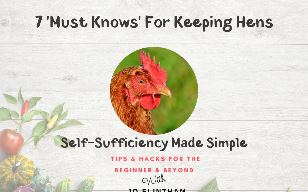 Episode #14 – 7 'Must Knows' For Keeping Hens