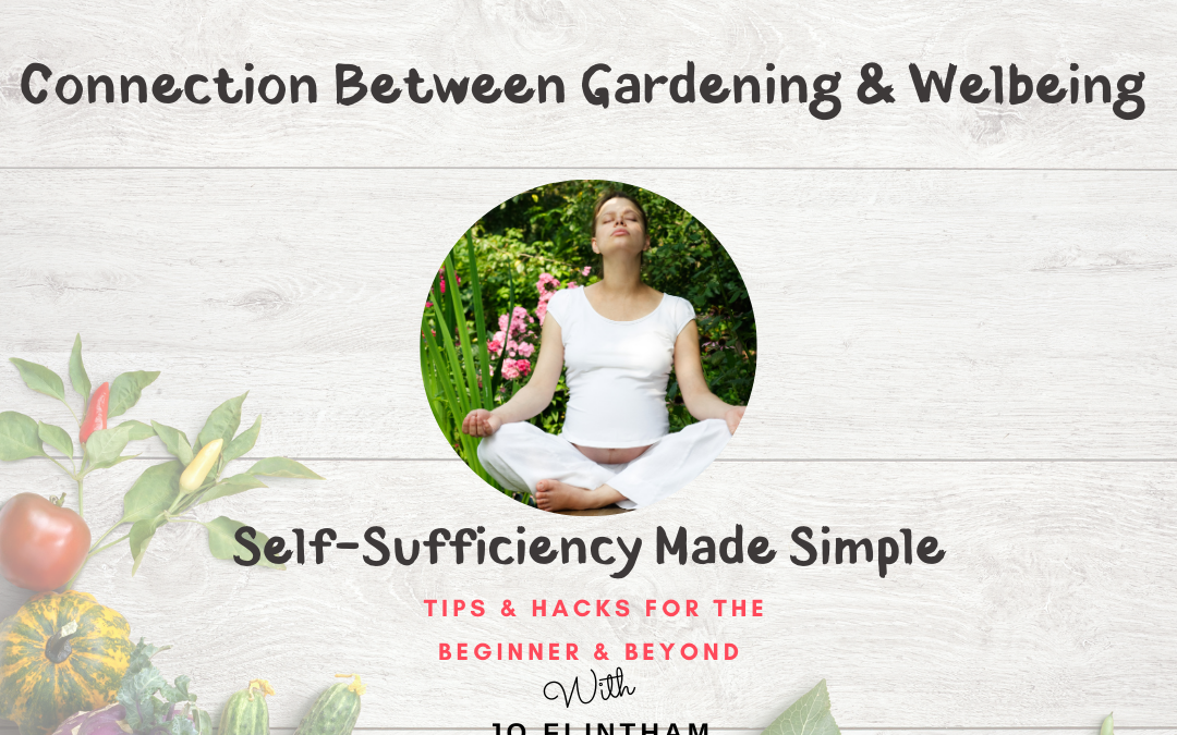 Episode #19 Connection Between Gardening and Wellbeing
