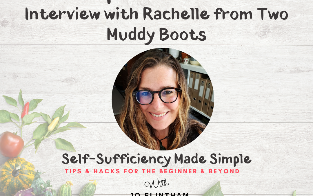 Episode #20 Interview with Rachelle Winter from twomuddyboots.com